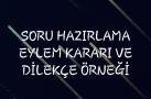 SORU HAZIRLAMA EYLEM KARARI